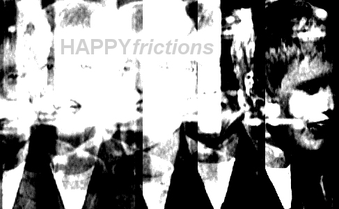 Happyfrictions
